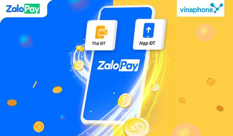 Nạp thẻ Vinaphone qua ZaloPay